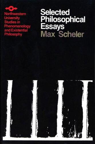 Selected Philosophical Essays - Studies in Phenomenology and Existential Philosophy (Paperback)