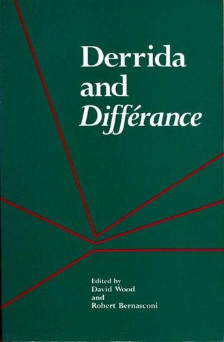 Derrida and Difference - Studies in Phenomenology and Existential Philosophy (Paperback)