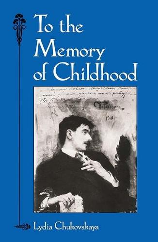 To the Memory of Childhood (Paperback)