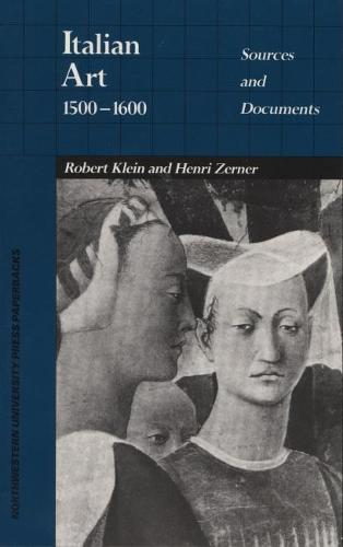Italian Art, 1500-1600: Sources and Documents (Paperback)