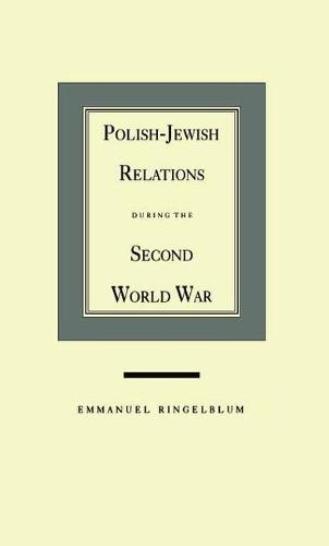 Polish-Jewish Relations during the Second World War (Paperback)