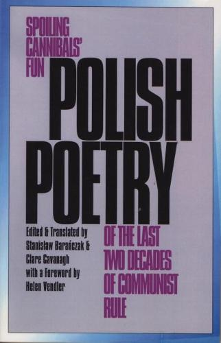 Polish Poetry of the Last Two Decades of Communist Rule (Paperback)