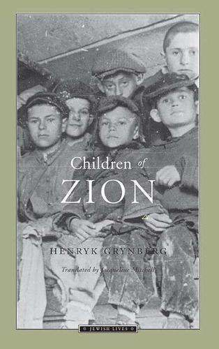 Children of Zion - Jewish Lives - Nonfiction (Hardback)