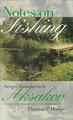 Notes on Fishing - Studies in Russian Literature and Theory (Hardback)