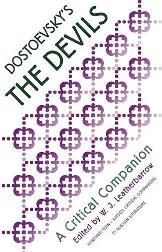 "Dostoevsky's """"Devils: A Critical Companion - NWP/AATSEEL Critical Companions to Russian Literature (Paperback)"