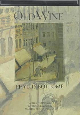 Old Wine: A Novel (Paperback)