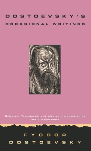 Dostoevsky's Occasional Writings (Hardback)