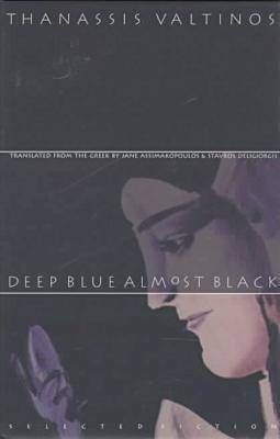 Deep Blue Almost Black: Selected Fiction (Hardback)