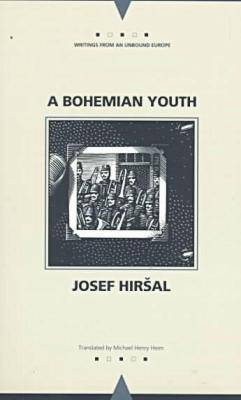 A Bohemian Youth - Writings from an Unbound Europe (Paperback)