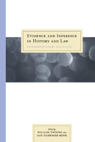 Evidence and Inference in History and Law: Interdisciplinary Dialogues (Paperback)