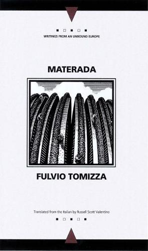 Materada - Writings from an Unbound Europe (Paperback)