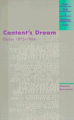 Content's Dream: Essays 1975-1984 - Avant-garde and Modernism Studies (Paperback)