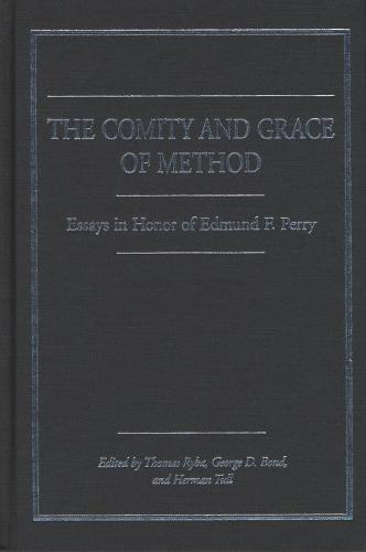 The Comity and Grace of Method: Essays in Honor of Edmund Perry (Hardback)