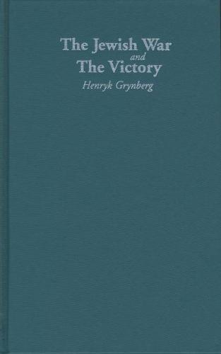 The Jewish War and the Victory - Jewish Lives (Hardback)