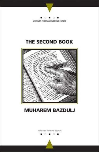 The Second Book - Writings from an Unbound Europe (Hardback)