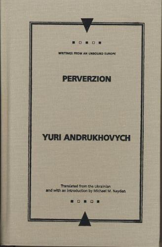 Perverzion - Writings from an Unbound Europe (Hardback)