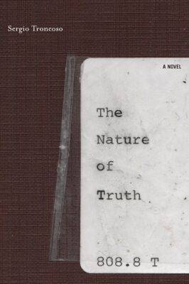 The Nature of Truth: A Novel - Latino Voices S. (Hardback)