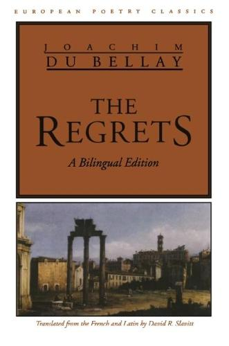 The Regrets - European Poetry Classics (Paperback)