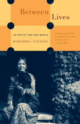 Between Lives: An Artist and Her World (Paperback)