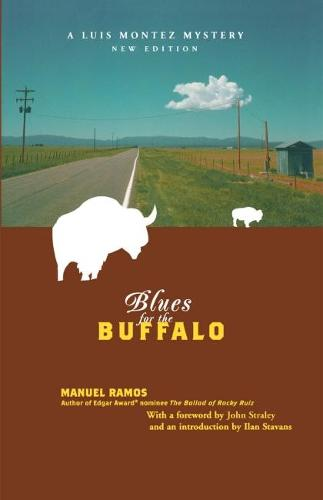 Blues for the Buffalo: A Mystery - Latino Voices (Paperback)