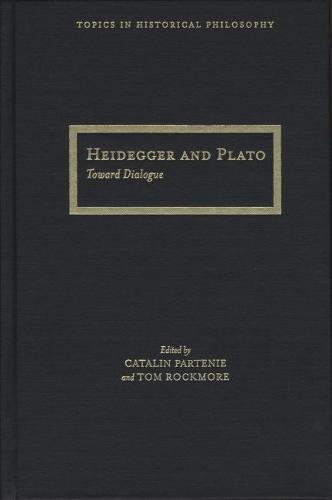 Heidegger and Plato - Topics in Historical Philosophy (Hardback)
