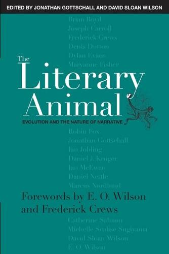 The Literary Animal: Evolution and the Nature of Narrative - Rethinking Theory (Paperback)