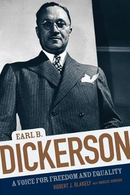 Earl B. Dickerson: A Voice for Freedom and Equality (Hardback)