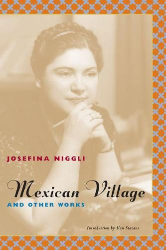 Mexican Village and Other Works - Latino Voices (Paperback)