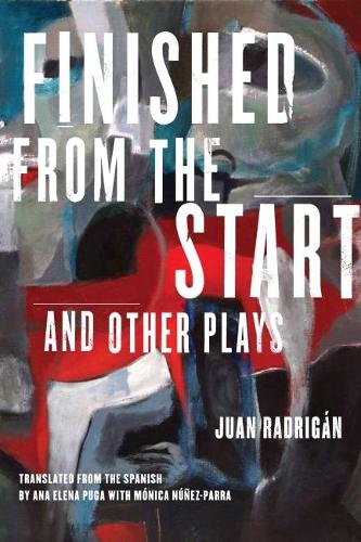 Finished from the Start and Other Plays (Paperback)