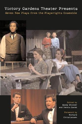 Victory Gardens Theater Present: Seven New Plays from the Playwrights Ensemble (Hardback)