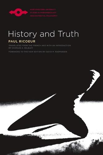 History and Truth - Studies in Phenomenology and Existential Philosophy (Paperback)