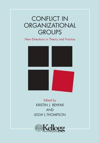 Conflict in Organizational Groups: New Directions in Theory and Practice (Hardback)
