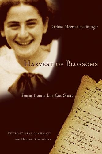 Harvest of Blossoms: Poems from a Life Cut Short (Hardback)