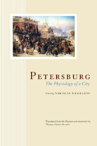 Petersburg: The Physiology of a City (Paperback)