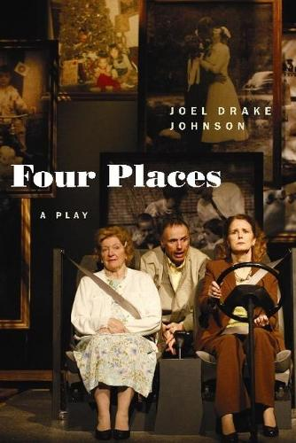 Four Places: A Play (Paperback)