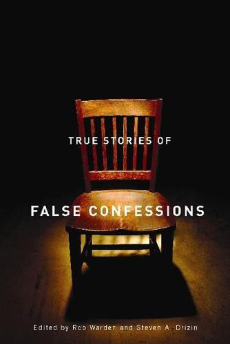 True Stories of False Confessions (Paperback)