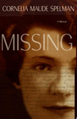 Missing: A Memoir (Hardback)
