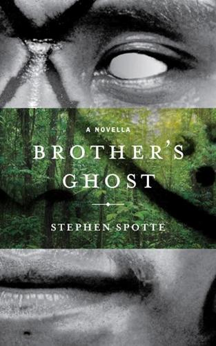 Brother's Ghost: A Novella (Paperback)