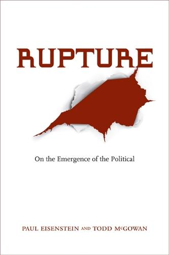 Rupture: On the Emergence of the Political (Paperback)