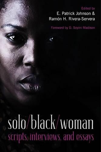 solo/black/woman: scripts, interviews, and essays (Paperback)