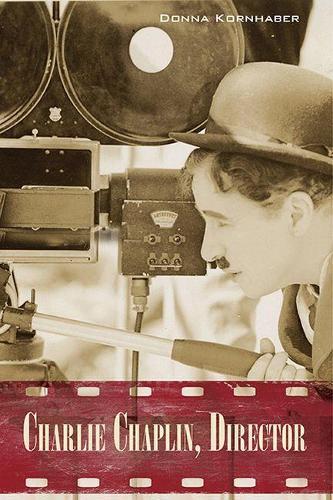 Charlie Chaplin, Director (Paperback)