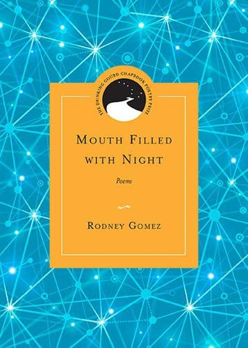 Mouth Filled with Night: Poems (Paperback)