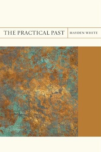 The Practical Past - Flashpoints (Paperback)