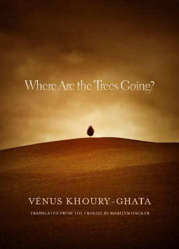 Where Are the Trees Going? - Curbstone Poetry (Paperback)
