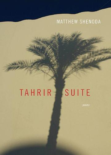 Tahrir Suite: Poems - Triquarterly (Paperback)