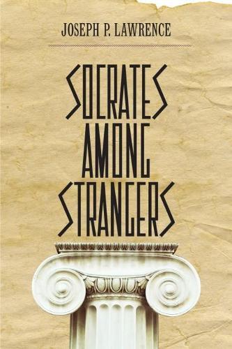 Socrates among Strangers (Paperback)