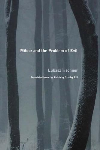 Milosz and the Problem of Evil (Paperback)