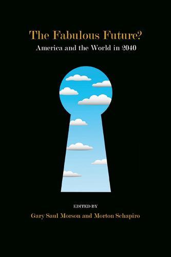 The Fabulous Future?: America and the World in 2040 (Hardback)