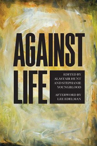 Against Life (Paperback)