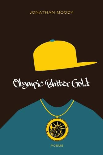 Olympic Butter Gold: Poems (Paperback)